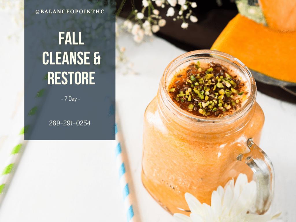 Fall Cleanse & Restore